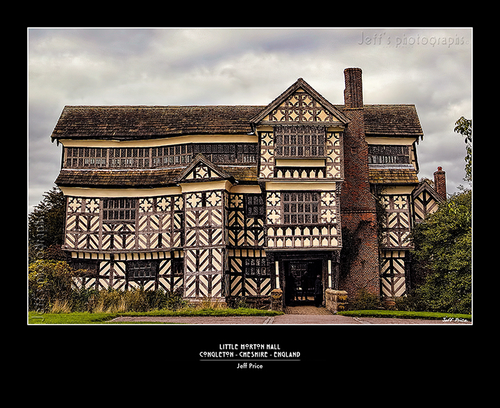 Little Morton Hall Congleton - Cheshire - England