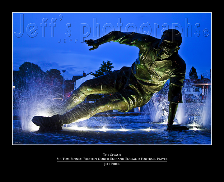 The Splash - Sir Tom Finney Preston North End and England Football Player